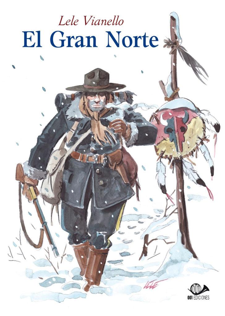 El Gran Norte, copertina