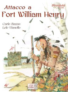 Deerfield 1704 - Attacco a Fort William Henry
