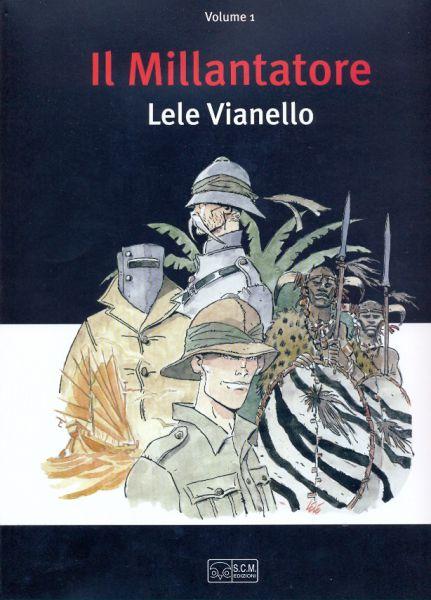 Il Millantatore . Volume 1 SCM (Spazio Corto Maltese)