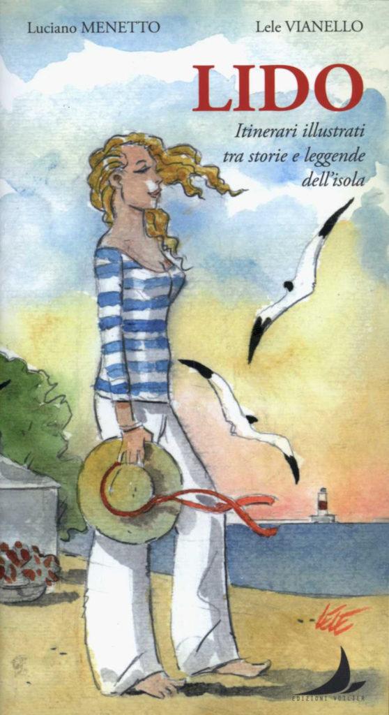 Lido , itinerari illustrati tra storie e leggende dell ...