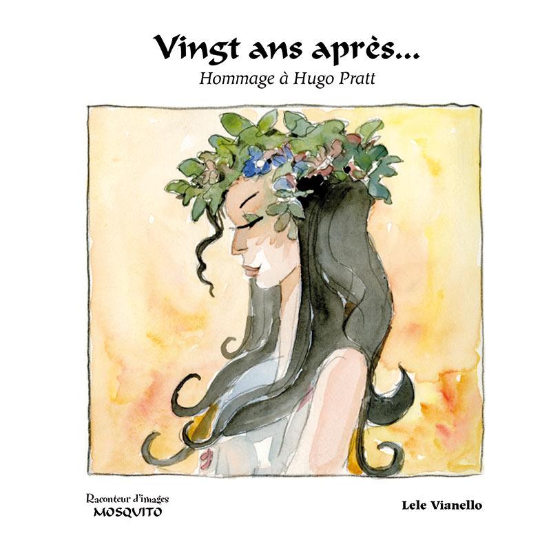 VINGT ANS APRÈS,Hommage à Hugo Pratt, copertina