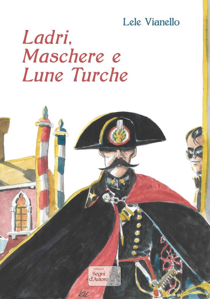 Ladri maschere e lune turche, copertina