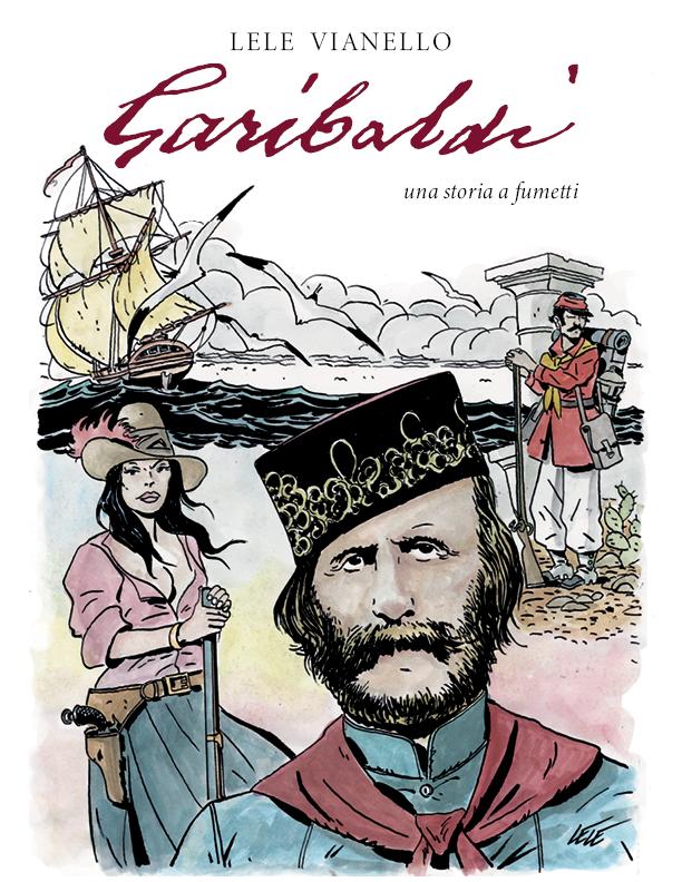 Garibaldi eroe a fumett