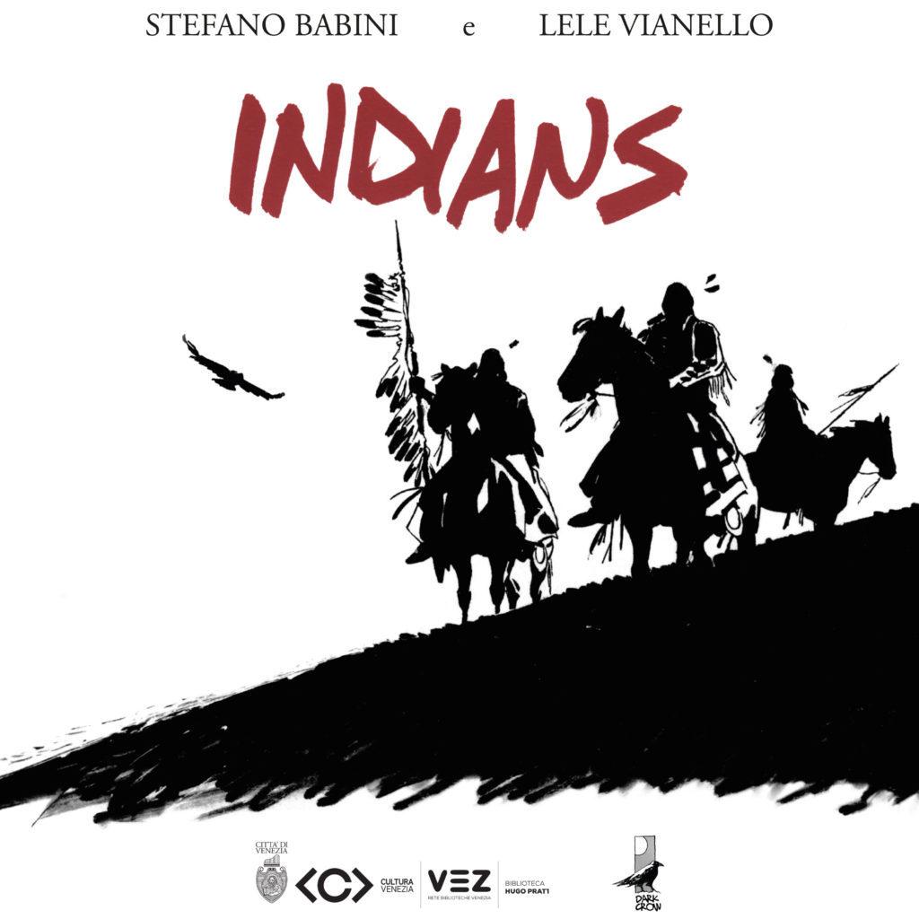 Indians locandina mostra biblioteca Hugo Pratt